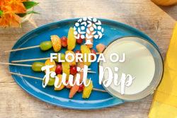 Florida OJ Fruit Dip with fruit skewers