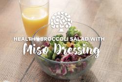 Broccol iMiso Salad