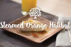 Steamed Orange Halibut